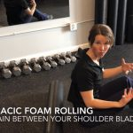 How to foam roll your thoracic spine with Dr Laura Peterson Wright